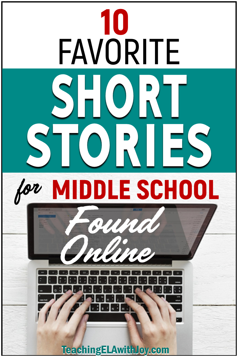 10 Favorite Short Stories For Middle School Found Online - Teaching - Free Printable Short Stories For High School Students
