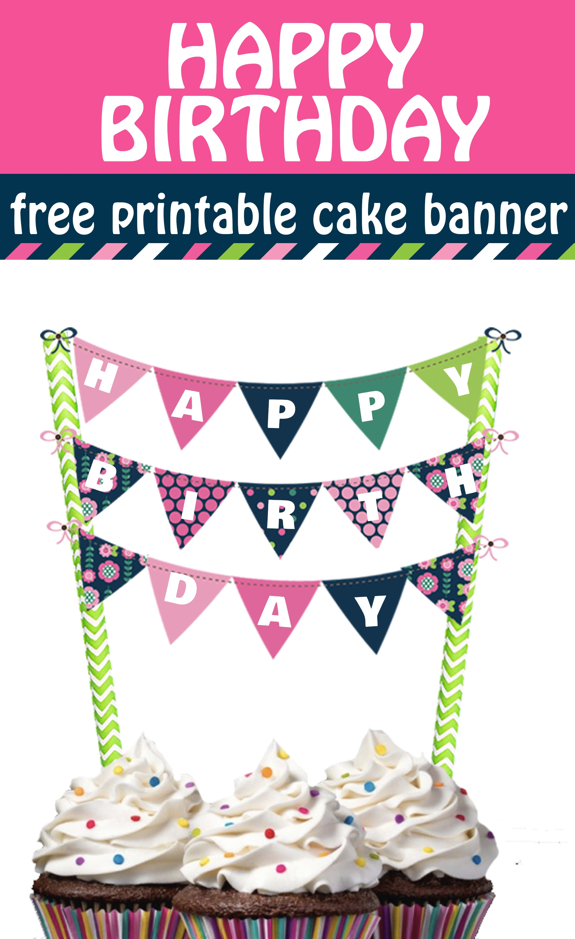 Cheerful And Bright Happy Birthday Cake Banner Free Printable - Free Printable Pictures Of Birthday Cakes