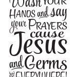 Cricut Bathroom Sayings   Yahoo Search Results Yahoo Image Search   Wash Your Hands And Say Your Prayers Free Printable