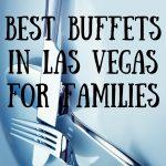 Enjoying A Buffet In Las Vegas With Kids   A Vegas Family Guide   Free Las Vegas Buffet Coupons Printable