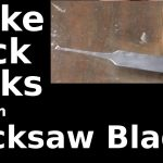 Fast Hacks #21   Make Lock Picks From Hack Saw Blades   Youtube   Free Printable Lock Pick Templates