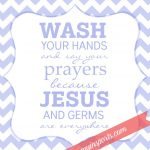 Free Bathroom Printable   Wash Your Hands And Say Your Prayers Free Printable