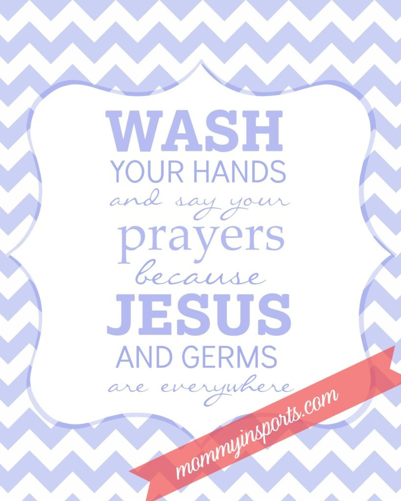Free Bathroom Printable - Wash Your Hands And Say Your Prayers Free Printable