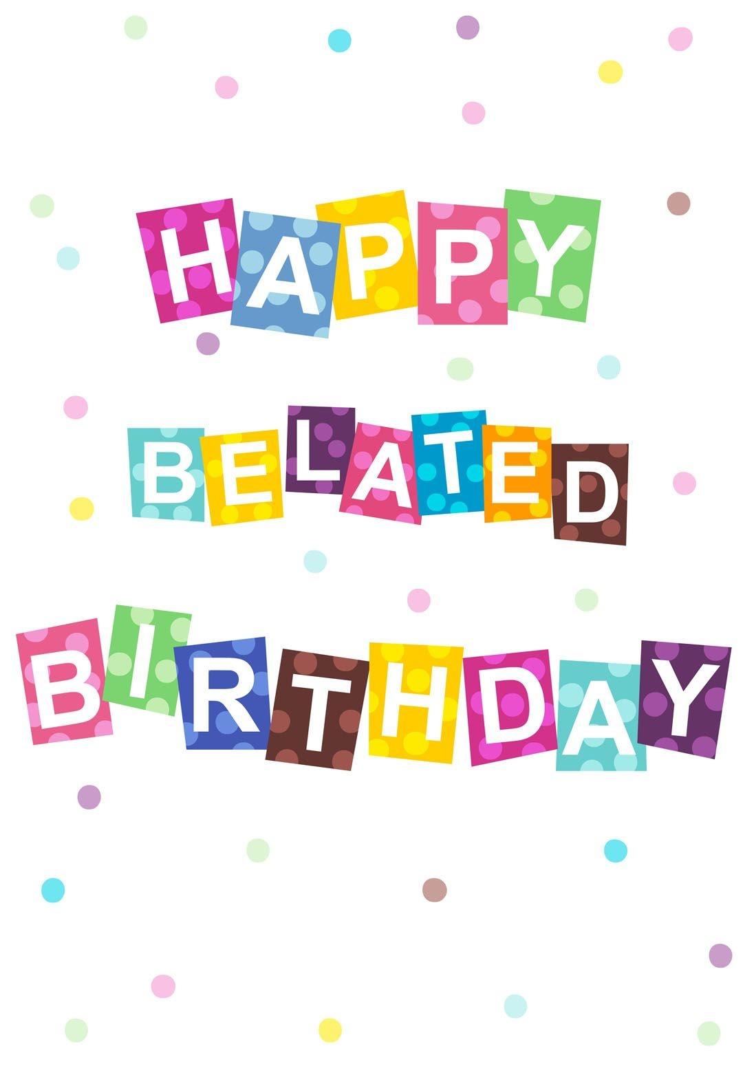Free Printable Belated #birthday #card #birthday #birthdayparty - Customized Birthday Cards Free Printable