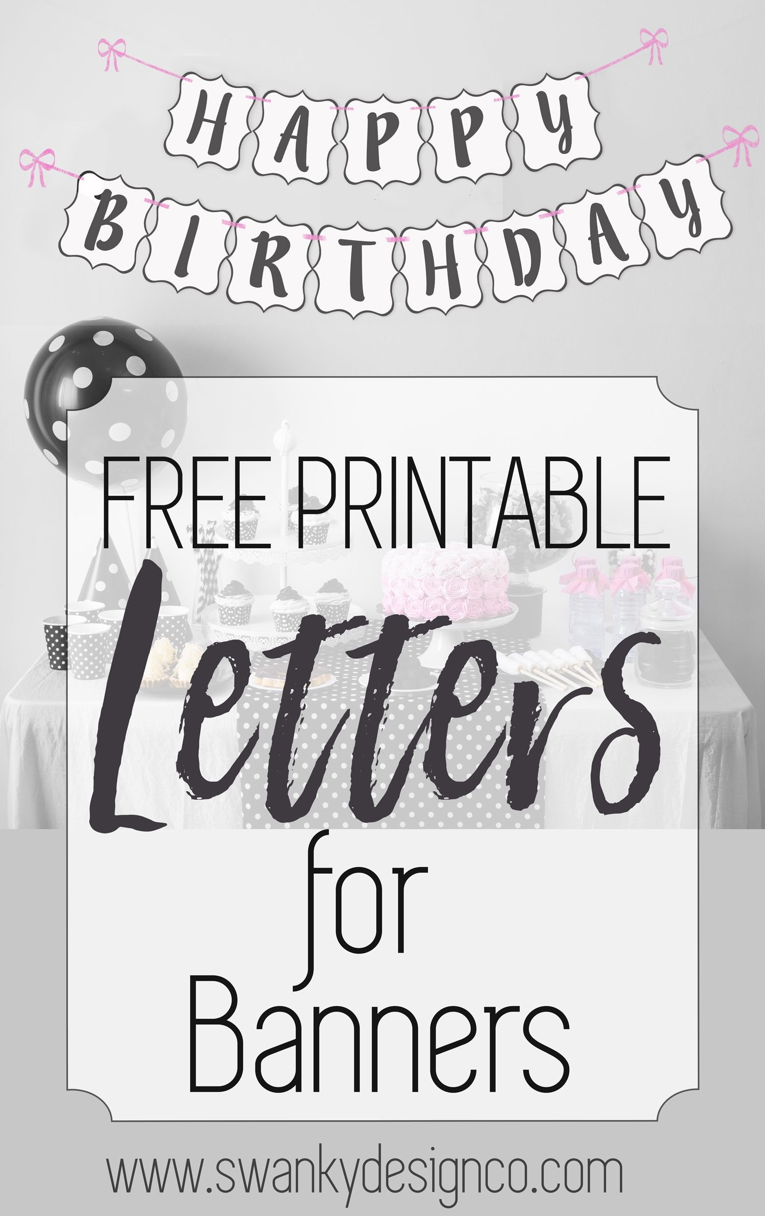 Free Printable Black And White Banner Letters | Printables - Free Happy Birthday Printable Letters