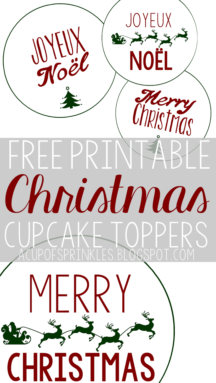Free Printable : Christmas Cupcake Toppers | A Cup Of Sprinkles - Free Printable Christmas Designs