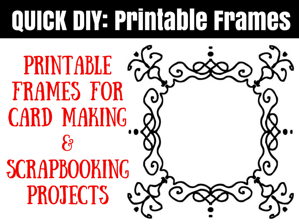 Free Printable Frames For Scrapbooks And Card Making - Free Printable Frames For Scrapbooking