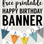 Free Printable Happy Birthday Banner | Preschool | Happy Birthday   Free Printable Happy Birthday Signs