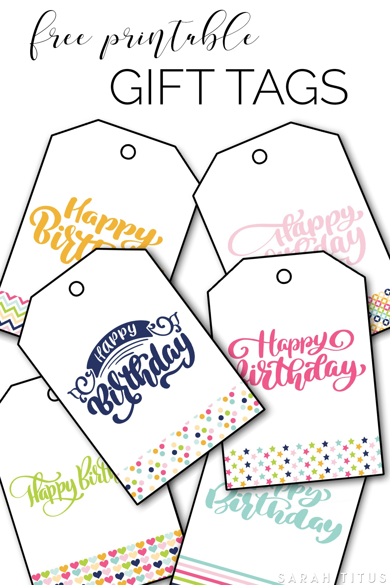 Free Printable Happy Birthday Gift Tags - Sarah Titus - Free Printable To From Gift Tags