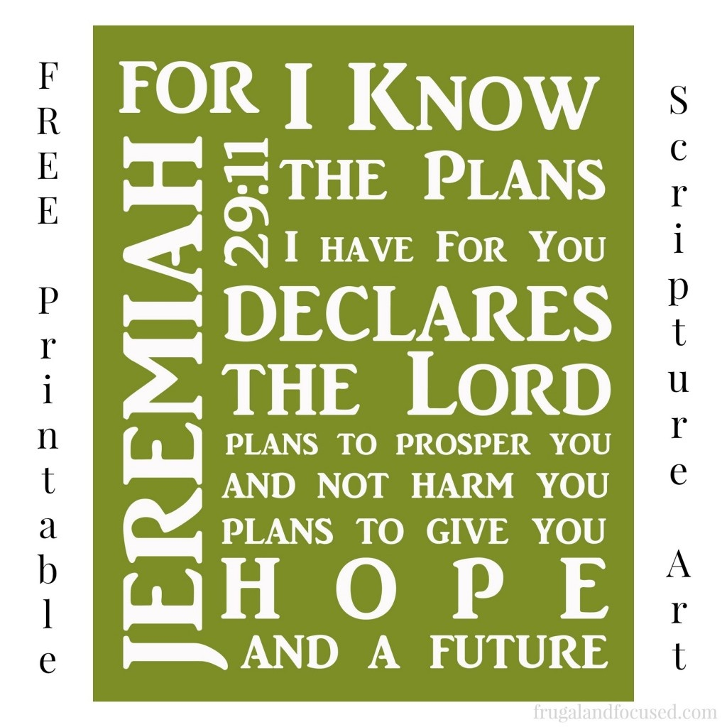 Free Printable Jeremiah 29:11 Scripture Art - Frugal & Focused - Jeremiah 29 11 Free Printable