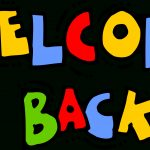 Free Printable Welcome Back Sign | Free Download Best Free Printable   Free Printable Welcome Back Signs For Work
