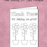 Free Thank You For Helping Me Grow   Coloring Card Printable   Free Printable Teacher Appreciation Cards To Color