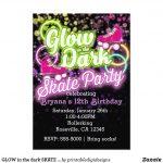Glow In The Dark Skate Party Birthday Invitation | Zazzle In   Free Printable Glow In The Dark Birthday Party Invitations