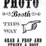 Grab A Prop & Strike A Pose! {Free} Printable Photo Booth Sign   Free Printable Photo Booth Sign