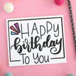 Hand Lettered Free Printable Birthday Card | Diy/crafts | Free   Free Printable Birthday Cards For Your Best Friend