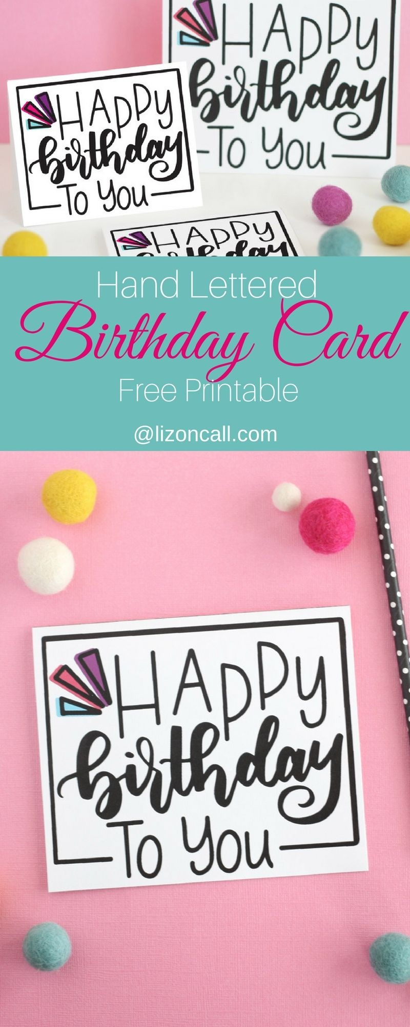 Hand Lettered Free Printable Birthday Card | Lettering | Free - Free Printable Birthday Cards For Your Best Friend