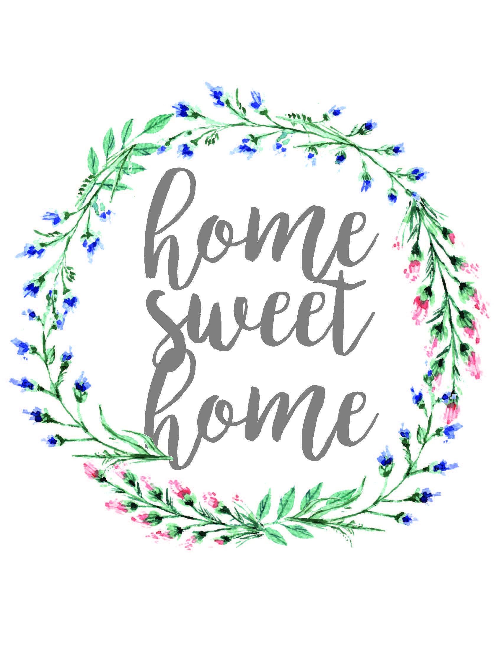 Home Sweet Home, Dorm Sweet Dorm, & Office Sweet Office Wall Art - Home Sweet Home Free Printable
