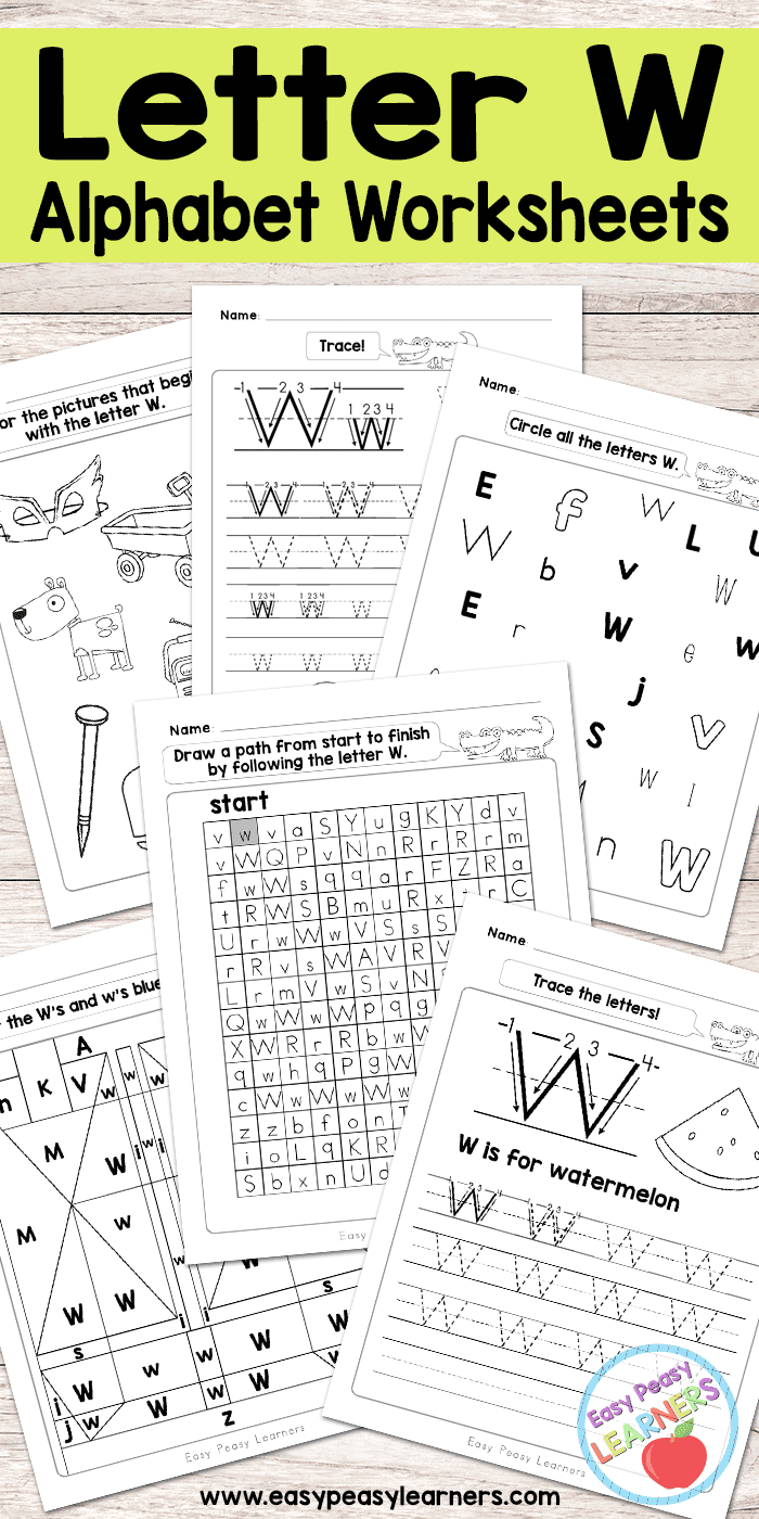 Letter W Worksheets - Alphabet Series - Easy Peasy Learners - Free Printable Letter Recognition Worksheets