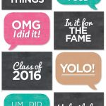 Print Off All These Signs To Add Some Character To Grad Photos   Free Printable Photo Booth Sign