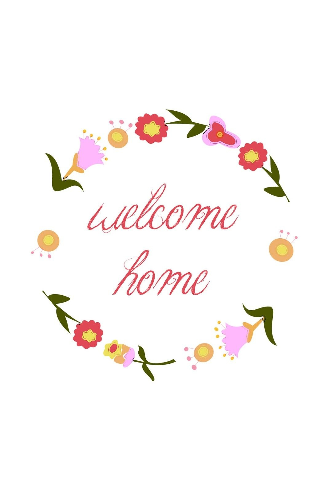 Welcome Home Printable | Printables~Quotes (3) | Welcome Home Signs - Welcome Home Cards Free Printable