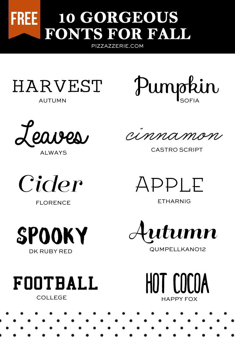 10 Fall Fonts To Download Now | Pizzazzerie - Free Printable Fonts