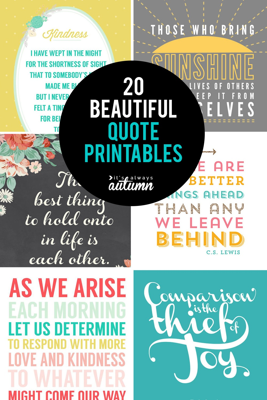 20 Gorgeous Printable Quotes | Free Inspirational Quote Prints - Free Printable Quotes And Sayings