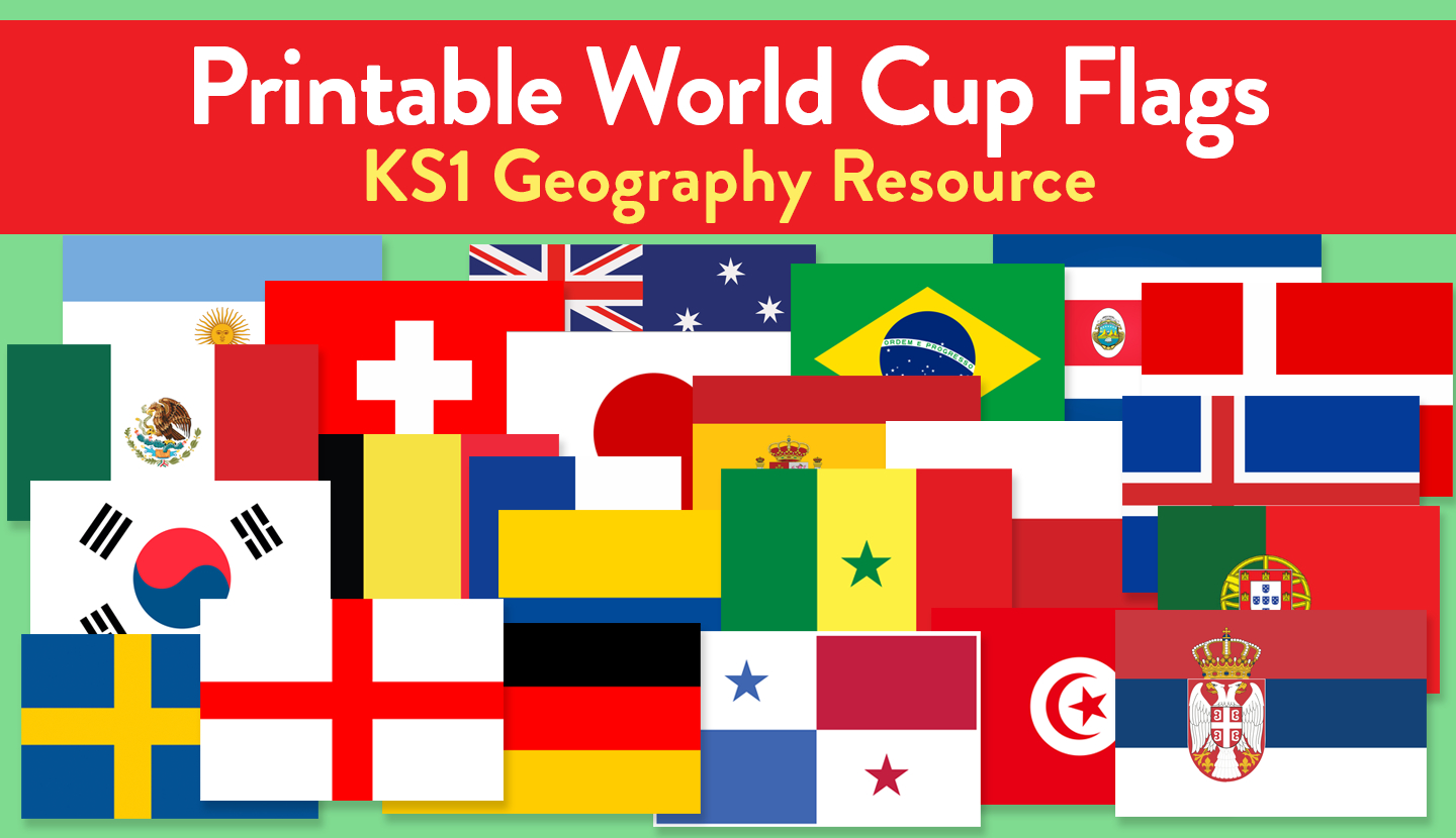 2018 World Cup Printable Flags For All 32 Countries | Teachwire - Free Printable Pictures Of Flags Of The World