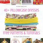 40+ Pillowcase Dresses Free Patterns And Tutorials   So Sew Easy   Free Printable Pillowcase Dress Pattern