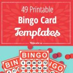 49 Printable Bingo Card Templates | Printables | Free Bingo Cards   Free Printable Bingo Cards 1 75