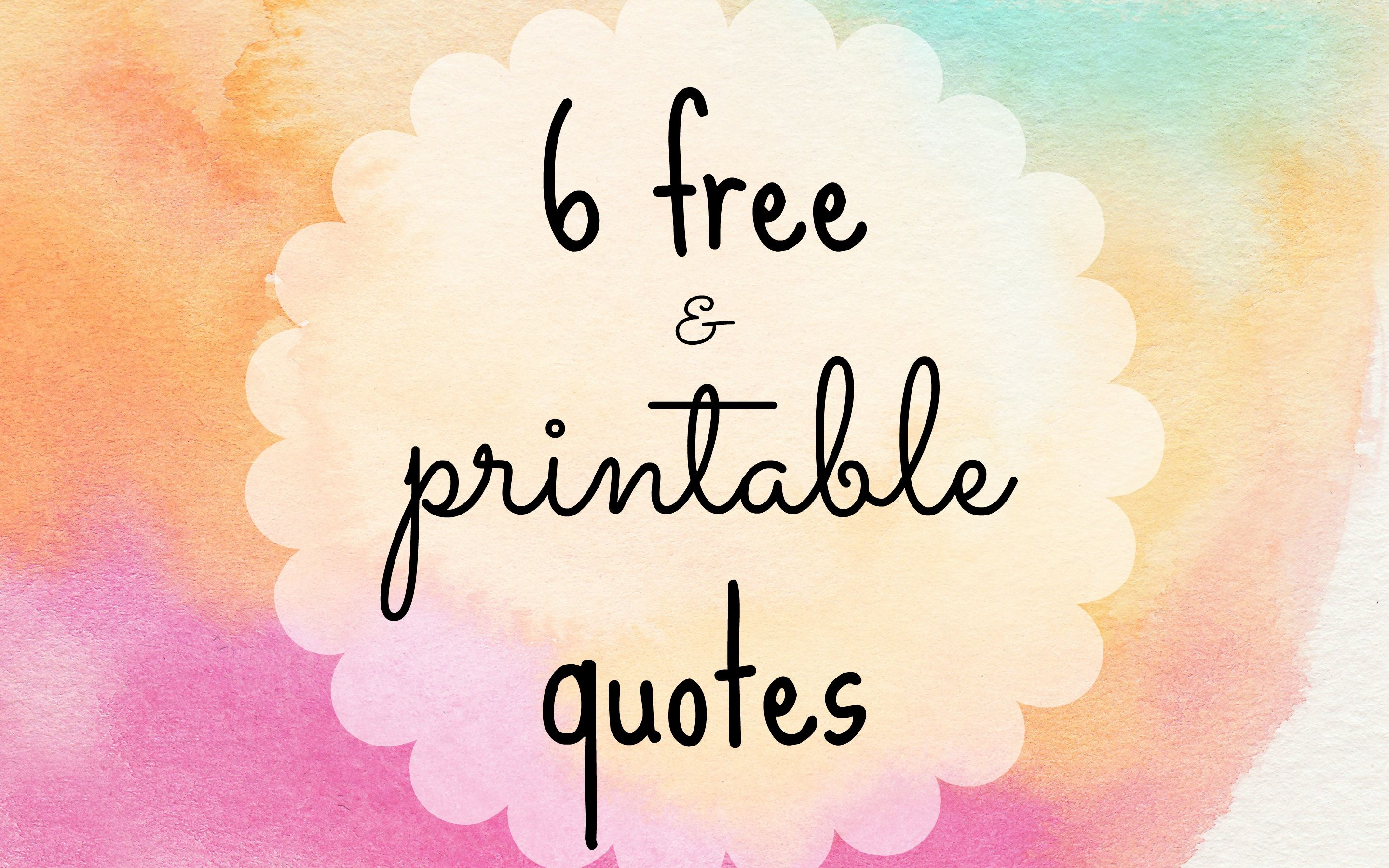 6 Free Printable Quotes To Dress Your Desk - Free Printable Quotes And Sayings