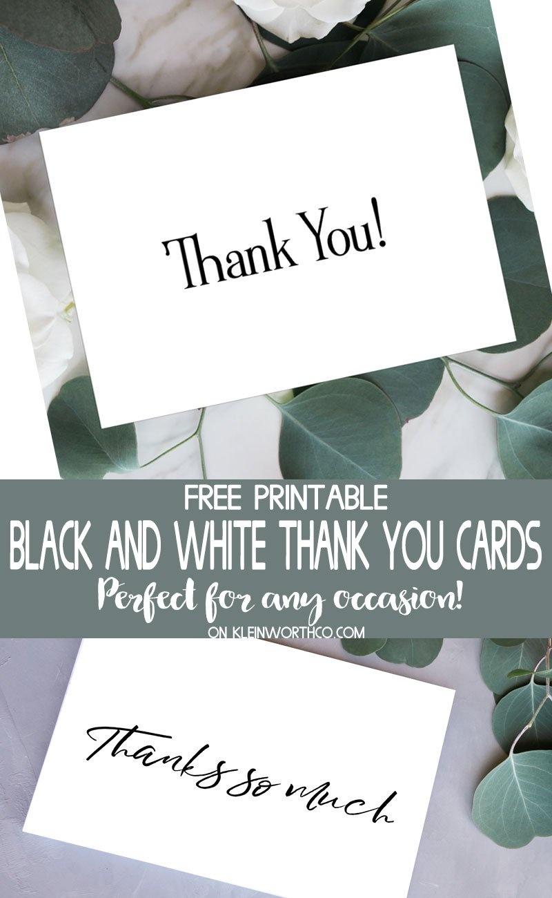 Black & White Thank You Cards - Free Printable - Kleinworth & Co - Free Printable Cards For All Occasions