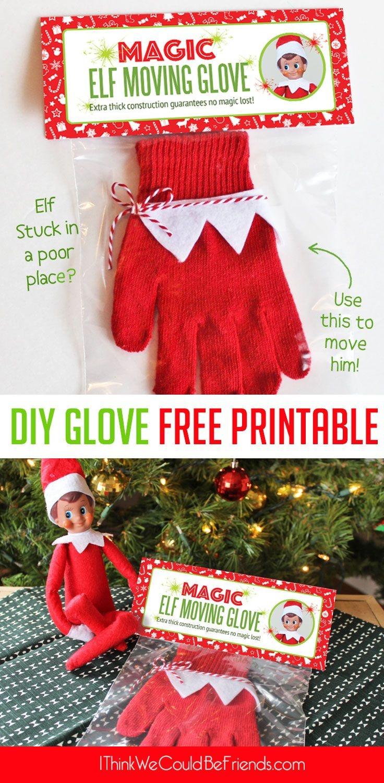 Diy Magic Elf On The Shelf Moving Glove With Free Printable Package - Elf On The Shelf Free Printable Ideas
