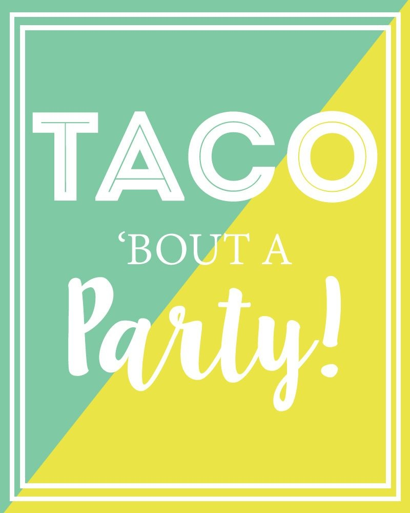 Diy Taco Holder And Free Taco Party Sign To Download | Free Party - Free Printable Taco Bar Signs