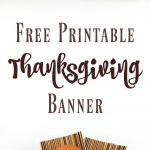 """Download A Free Print And Cut """"thankful"""" Banner For Your   Free Printable Happy Thanksgiving Banner"""