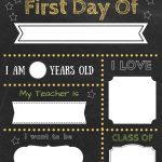 Editable First Day Of School Signs To Edit And Download For Free!   Free Printable First Day Of School Signs 2017