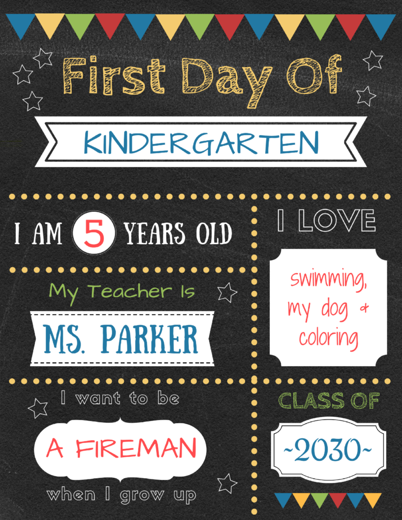 Editable First Day Of School Signs To Edit And Download For Free! - My First Day Of Kindergarten Free Printable
