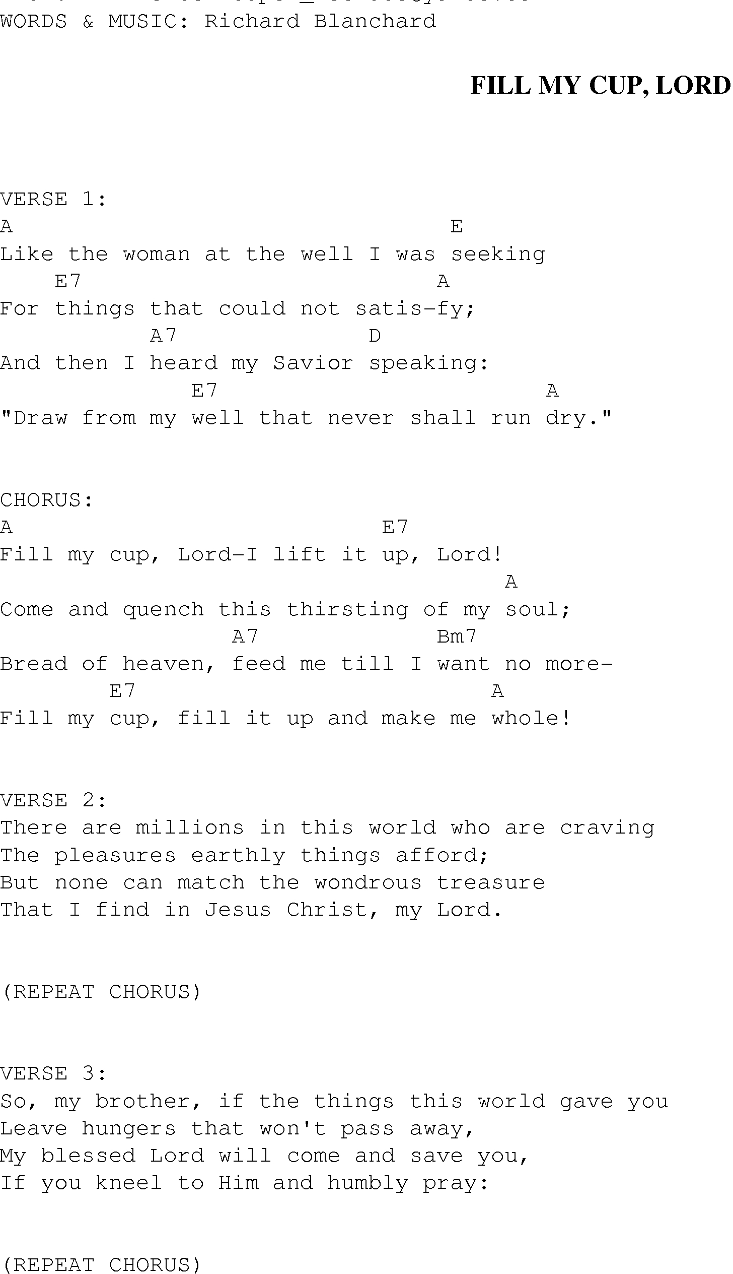 Fill My Cup Lord - Christian Gospel Song Lyrics And Chords - Free Printable Lyrics To Christian Songs