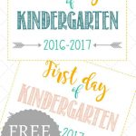 First Day Of School Signs: Free Printables *pre School  12Th Grade   Free Printable First Day Of School Signs 2017