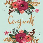 Floral Congrats   Free Printable Wedding Congratulations Card   Free Printable Wedding Shower Greeting Cards