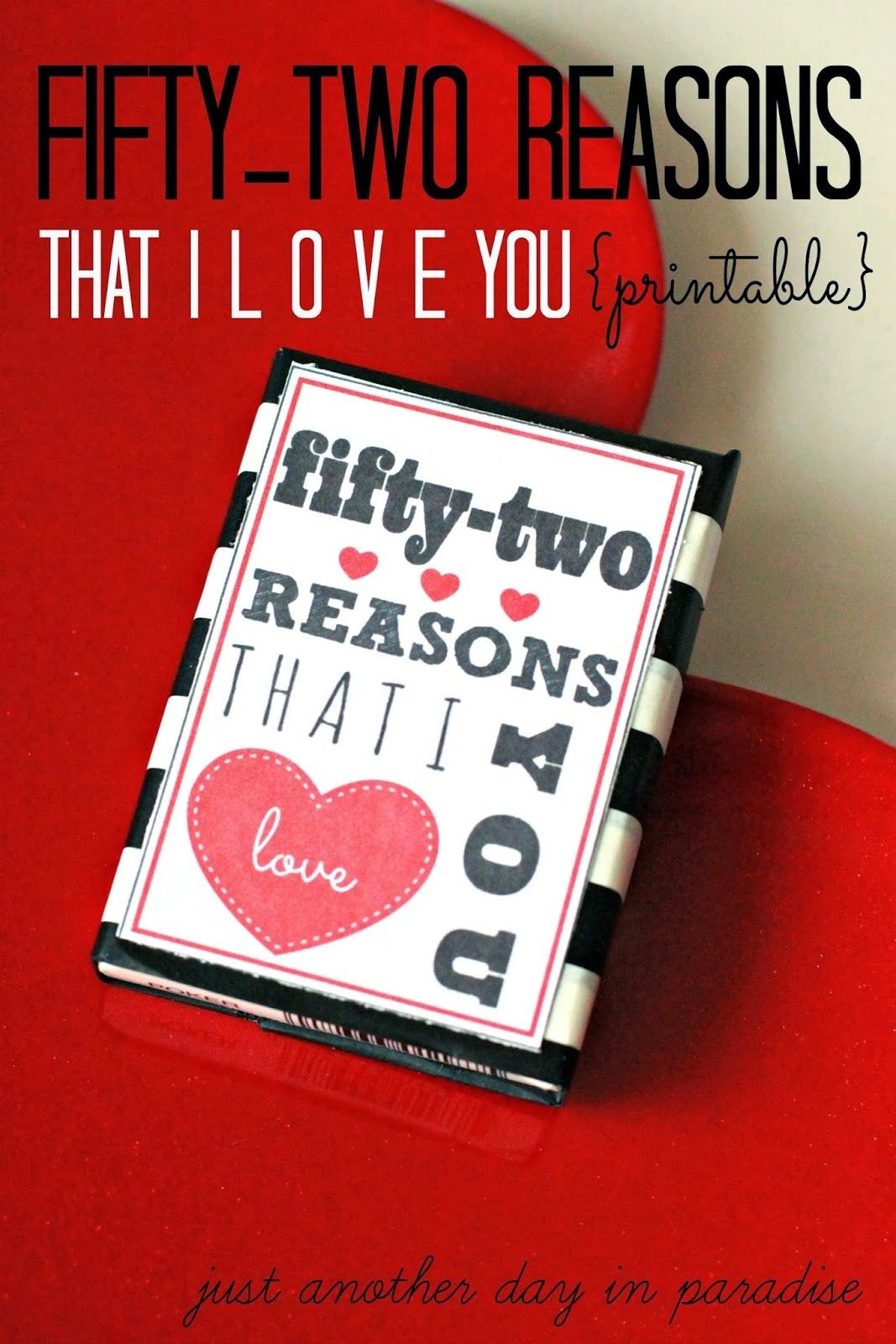 Free Downloadable Templates For The 52 Things I Love About You Cards - 52 Reasons Why I Love You Free Printable Template