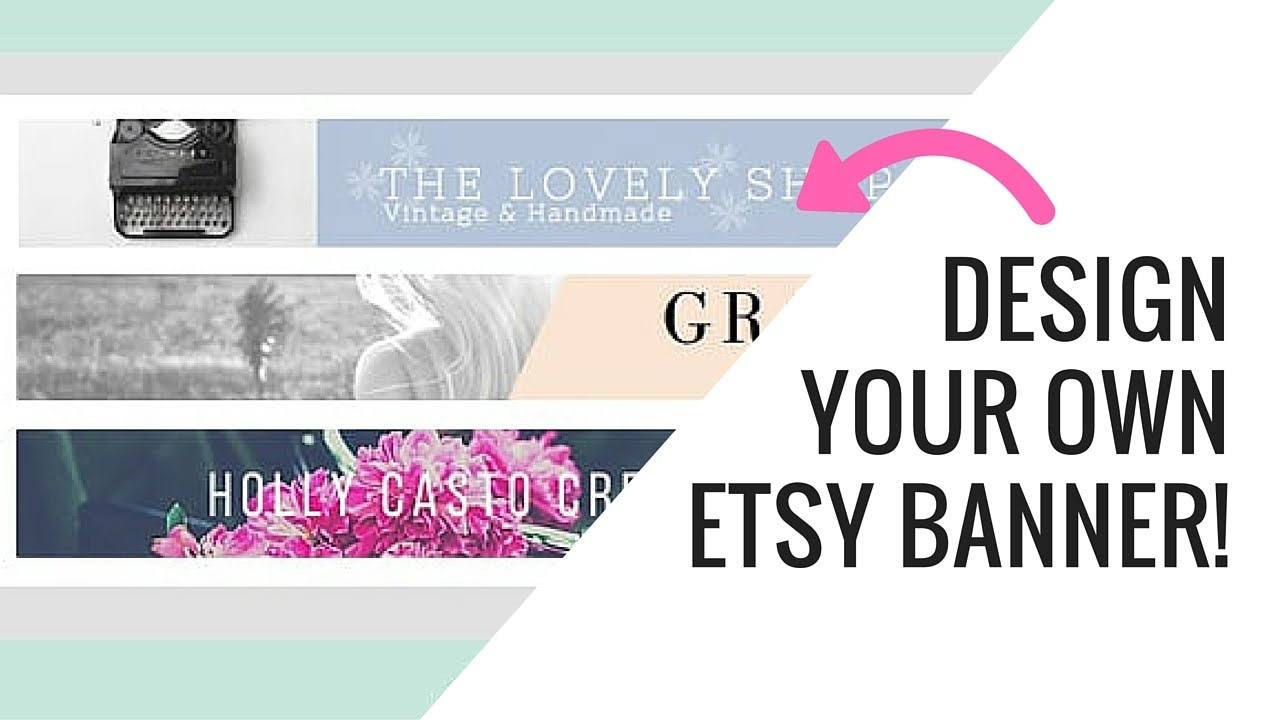 Free Etsy Banner Maker And Easy Tutorial Using Canva - Youtube - Free Printable Banner Maker