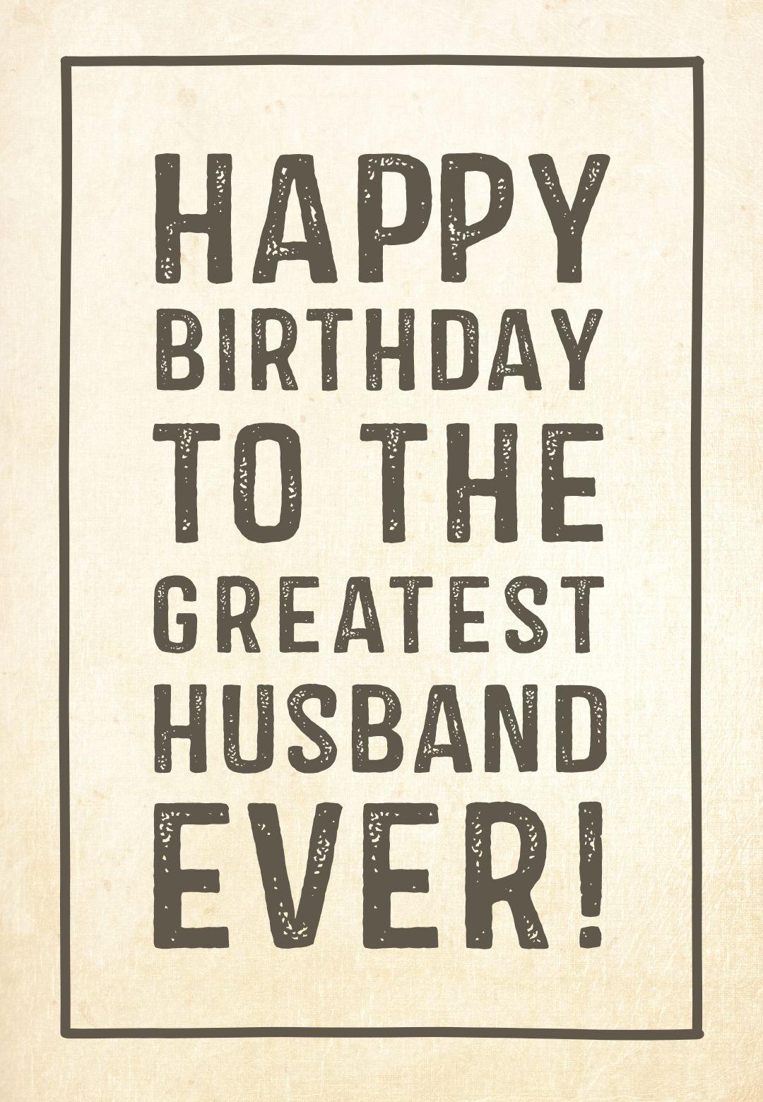 Free Printable Birthday Card - Greatest Husband | Greetings Island - Free Printable Birthday Cards For Husband