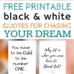 Free Printable Black And White Quotes For Chasing Your Dream   The Year You Were Born Printable Free