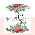 Free Printable: Celebrating Administrative Professional Day | I'm   Administrative Professionals Cards Printable Free