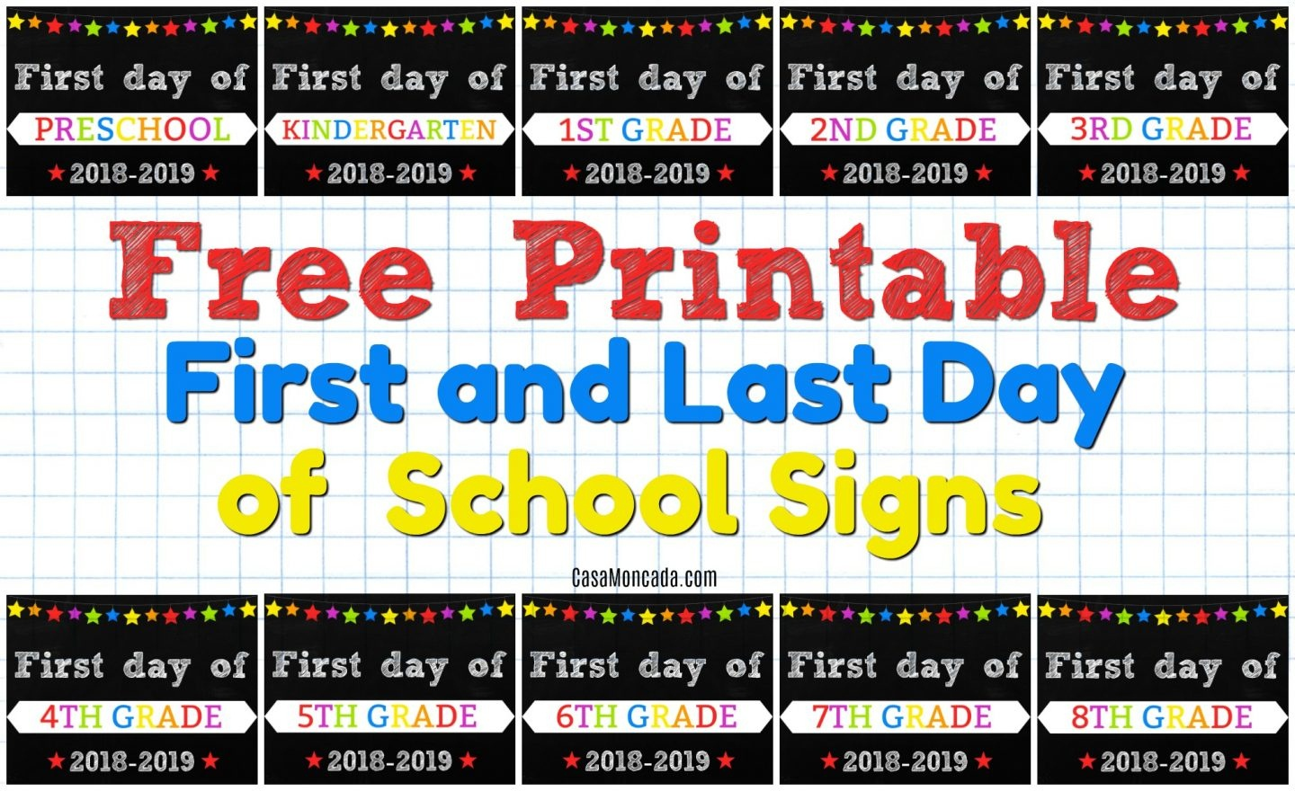 Free Printable First And Last Day Of School Signs - Casa Moncada - First Day Of School Printable Free