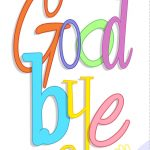 Free Printable Good Bye Greeting Card | Good Ideas | Goodbye Cards   Free Printable Goodbye Cards
