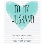 Free Printable Husband Greeting Card   Diy   Happy Birthday Husband   Free Printable Greeting Card Sentiments
