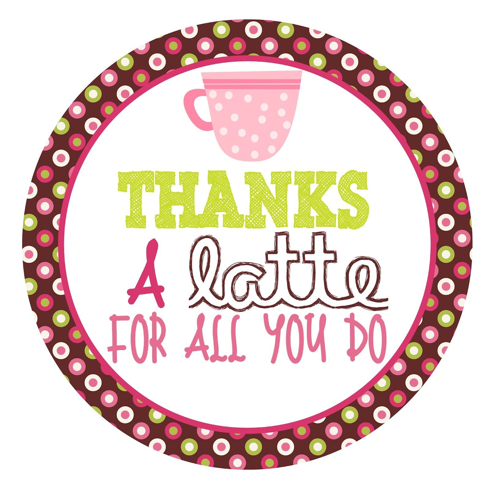 Free Printable Tag For Coffee Gift Card | Diy | Gift Ideas | Teacher - Thanks A Latte Free Printable Tag