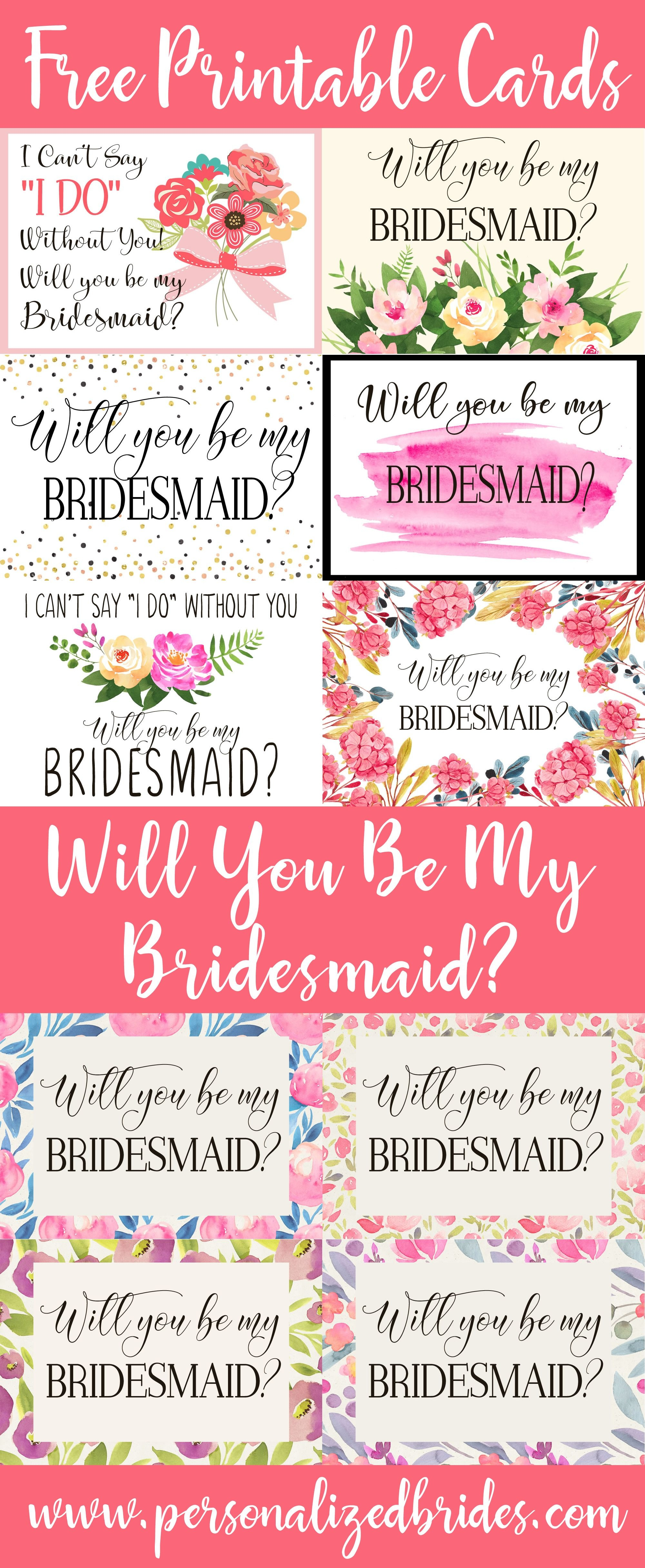 "Free Printable ""will You Be My Bridesmaid?"" Cards From Www - I Can T Say I Do Without You Free Printable"