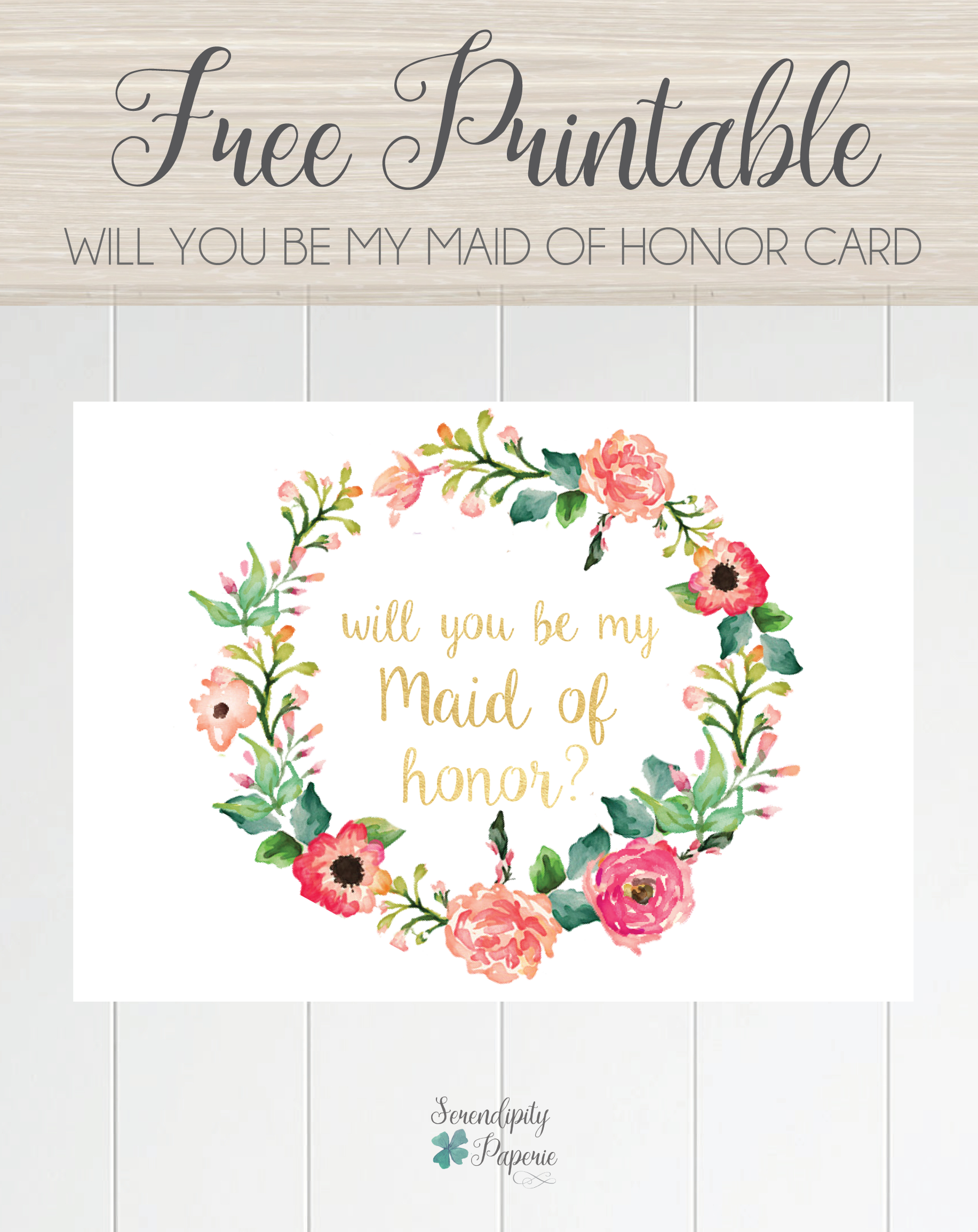 Free Printable Will You Be My Maid Of Honor Card, Floral Wreath - Free Printable Will You Be My Maid Of Honor Card
